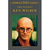 The Pocket Ken Wilber (Shambhala Pocket Classics)by Ken Wilber