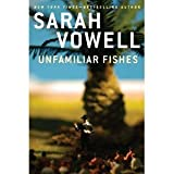 Unfamiliar Fishes [Hardcover]