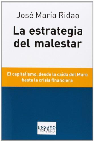 LA ESTRATEGIA DEL MALESTAR