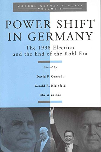 Power Shift in Germany: The 1998 Election and the End of the Kohl Era (Modern German Studies)