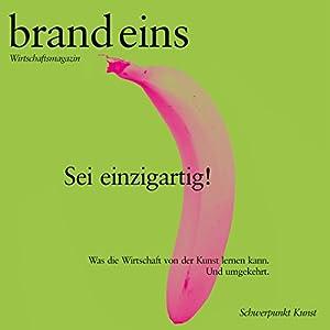 brand eins audio: Kunst Hörbuch