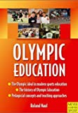 img - for [Olympic Education] (By: Roland Naul) [published: April, 2010] book / textbook / text book