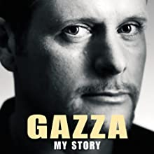 Gazza: My Story Audiobook by Paul Gascoigne Narrated by Christian Rodska