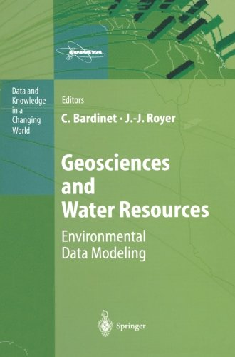 Geosciences and Water Resources: Environmental Data Modeling (Data and Knowledge in a Changing World)
