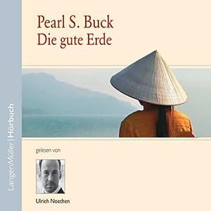 Die gute Erde Audiobook