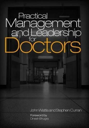 practical-management-and-leadership-for-doctors-by-john-wattis-2011-06-01