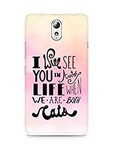 AMEZ i will see you in another life Back Cover For Lenovo Vibe P1M