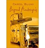img - for { [ BEYOND AMBERGRIS ] } Bluni, Carol ( AUTHOR ) Sep-23-2002 Paperback book / textbook / text book