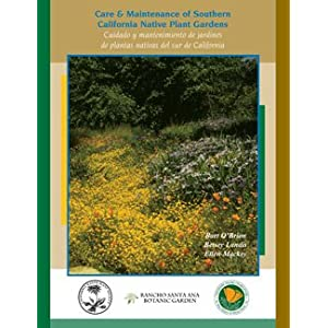 Care &amp; Maintenance of Southern California Native Plant Gardens