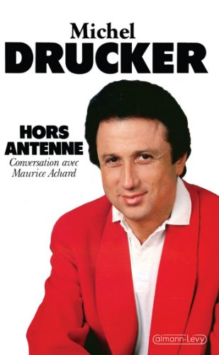Hors antenne : Conversation avec Maurice Achard (Biographies, Autobiographies)