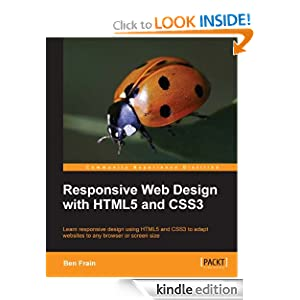 Amazon.com: Responsive Web Design with HTML5 and CSS3 eBook: Ben Frain