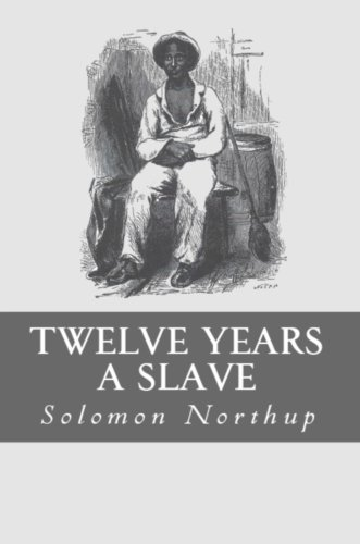 Solomon Northup - 12 Years a Slave (Illustrated)