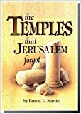 The Temples That Jerusalem Forgot