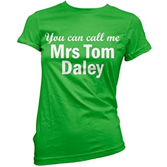 You can call me Mrs Tom Daley - Womens T-Shirt-Green-XXL
