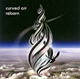 Reborn by Curved Air [Music CD]