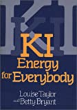 KI: Energy for Everybody (0870407864) by Taylor, Louise