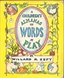 A Children's Almanac of Words at Play (0517546663) by Espy, Willard R.