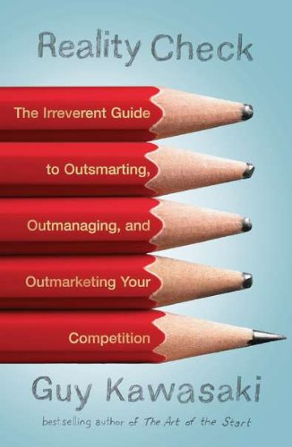 Reality Check: The Irreverent Guide to Outsmarting,...