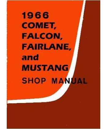 1966 Comet Fairlane Falcon Mustang Service Manual front-818039