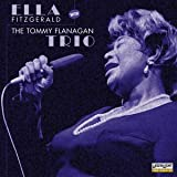 Ella Fitzgerald - With The Tommy Flanagan Trio