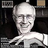Dvorak: Concerto for cello in Bm; Strauss: Don Quixote