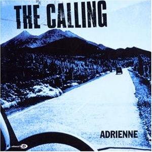 The Calling - Adrienne - Zortam Music