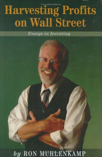 Harvesting Profits on Wall Street: Essays in Investing