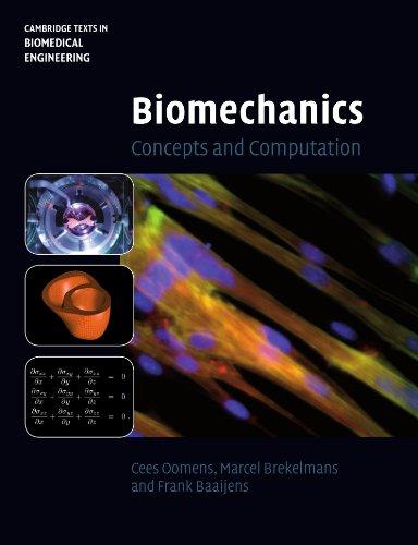 Biomechanics: Concepts and Computation (Cambridge Texts...