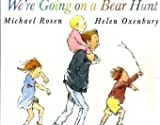We're Going on a Bear Hunt (Big Books)