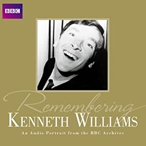 Remembering... Kenneth Williams | [ BBC Audiobooks Ltd]