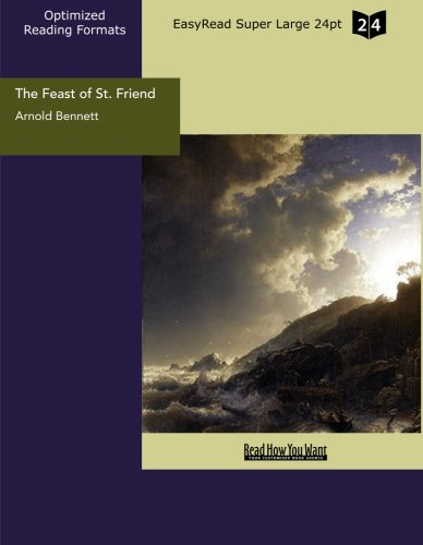 The Feast of St. Friend (EasyRead Super Large 24pt Edition): A Christmas Book
