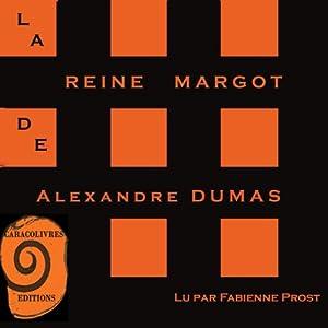 La Reine Margot   Livre audio