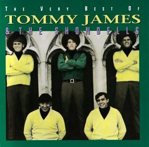The Very Best Of Tommy James & The Shondells (Rhino) by Tommy James and the Shondells