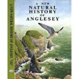 New Natural History of Angleseyby W.Eifion- Jones