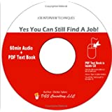 Yes, You Can Still Find A Job!  The Gold Standard of Job Interviewing ~ Dickie G. Sykes