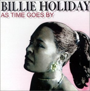 Billie Holiday - As Time Goes By - Zortam Music