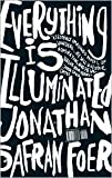 img - for Everything Is Illuminated 1st (first) edition Text Only book / textbook / text book