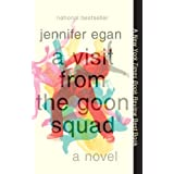 A Visit from the Goon Squad ~ Jennifer Egan