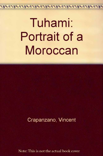 Tuhami: Portrait of a Moroccan