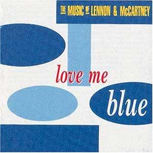 love-me-blue-the-music-of-lennon-mccartney