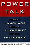 img - for Power Talk: Using Language to Build Authority and Influence book / textbook / text book