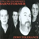 Attila The Stockbroker's Barnstormer Zero Tolerance