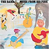 The Band Music From the Big Pink [VINYL]