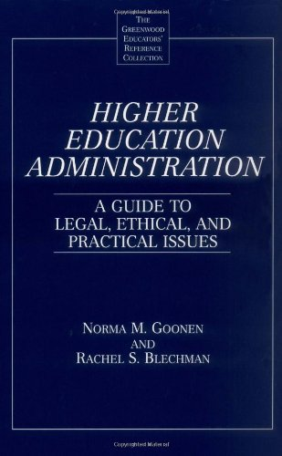 Higher Education Administration: A Guide to Legal,