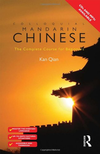 Colloquial Chinese: The Complete Course for Beginners