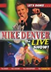 DENVER,MIKE-LIVE SHOW,THE