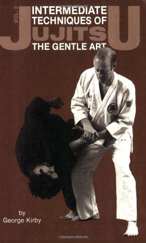 Jujitsu: Intermediate Techniques of the Gentle Art (Japanese Arts, 441)