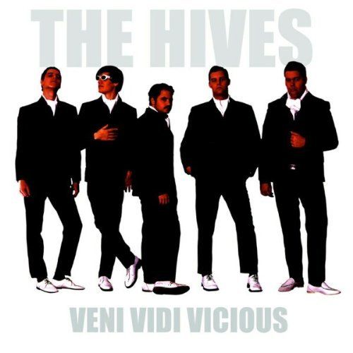 Veni Vidi Vicious by The Hives (2004-02-17)