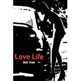 Love Lifeby Matt Shaw