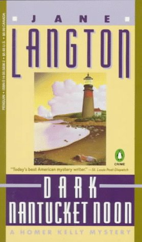 Dark Nantucket Noon: A Homer Kelly Mystery, JANE LANGTON